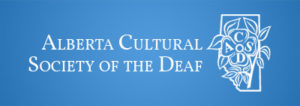 Alberta Cultural Society of the Deaf
