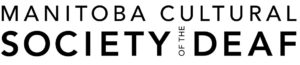 Manitoba Cultural Society of the Deaf