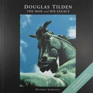 Douglas Tilden The Man and His Legacy