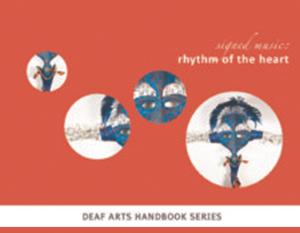 Deaf Arts Handbook Series